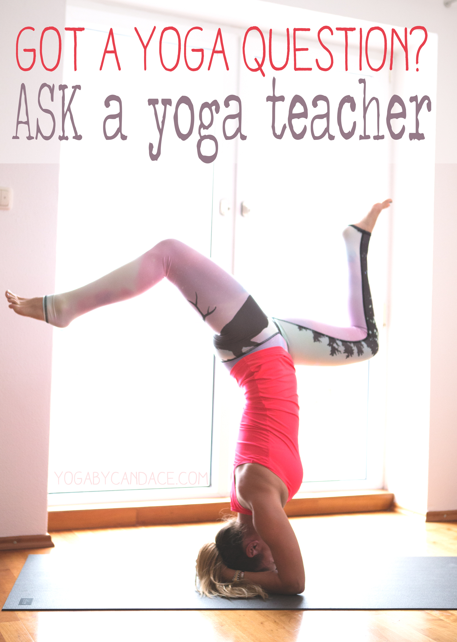Pin it and ask your yoga question on this blog!  Wearing:  Sweaty Betty top ,  Teeki pants .