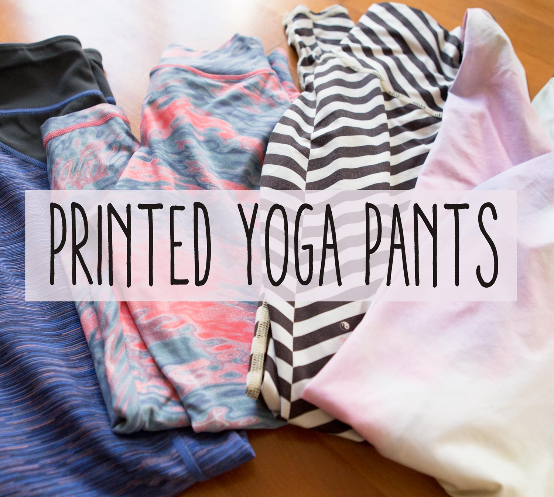 Favorite printed yoga pants