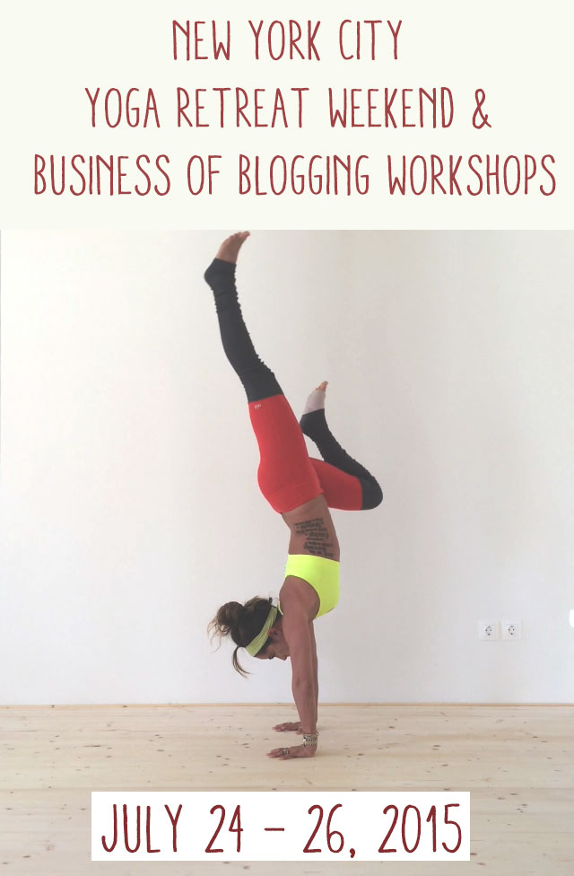 Pin now and join us in NYC for a weekend of yoga and (optional) Business of Blogging Workshops!