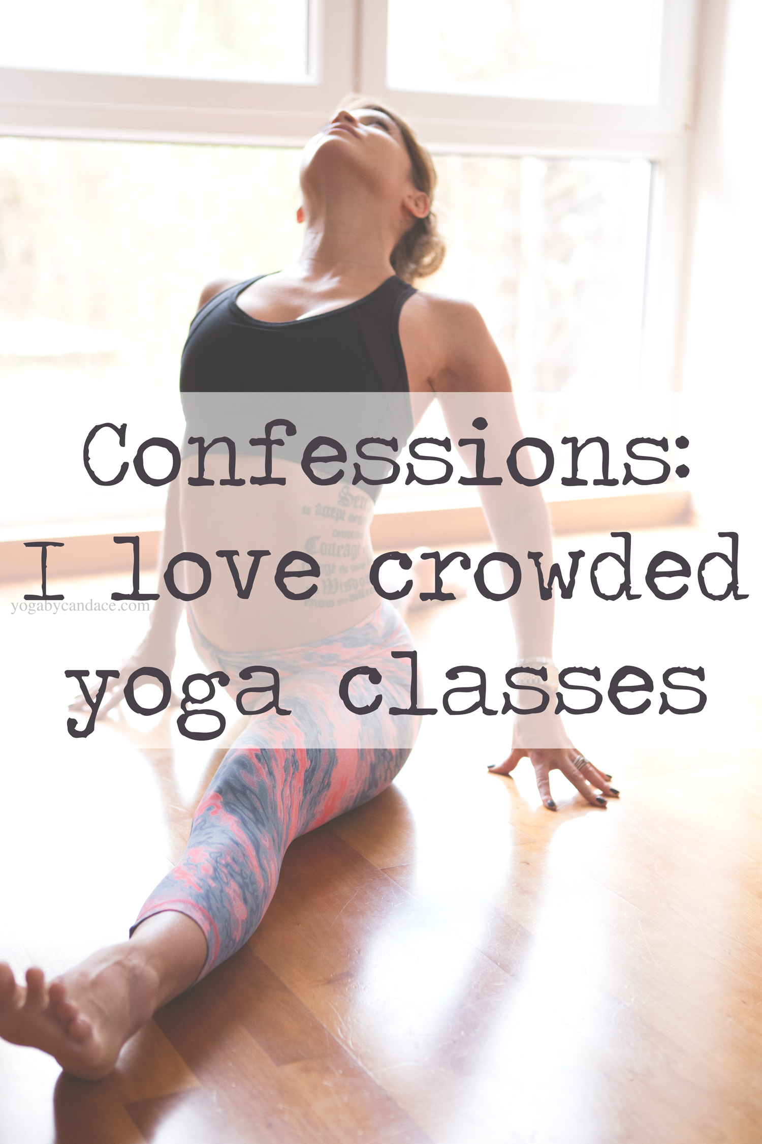 Pin now, read later! Confessions: Why I love crowded yoga classes  Wearing:  alala bra , liquido leggings ( similar )