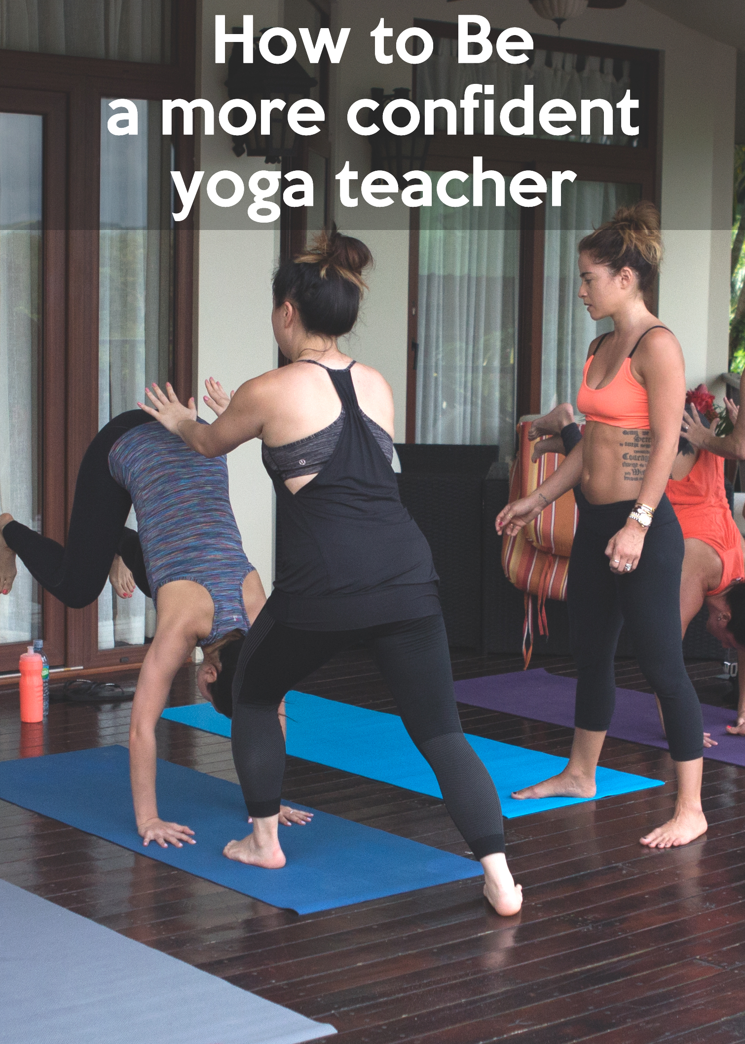 Pin now, read later - how to be a more confident yoga teacher  Wearing:  lululemon pants ,  onzie bra .