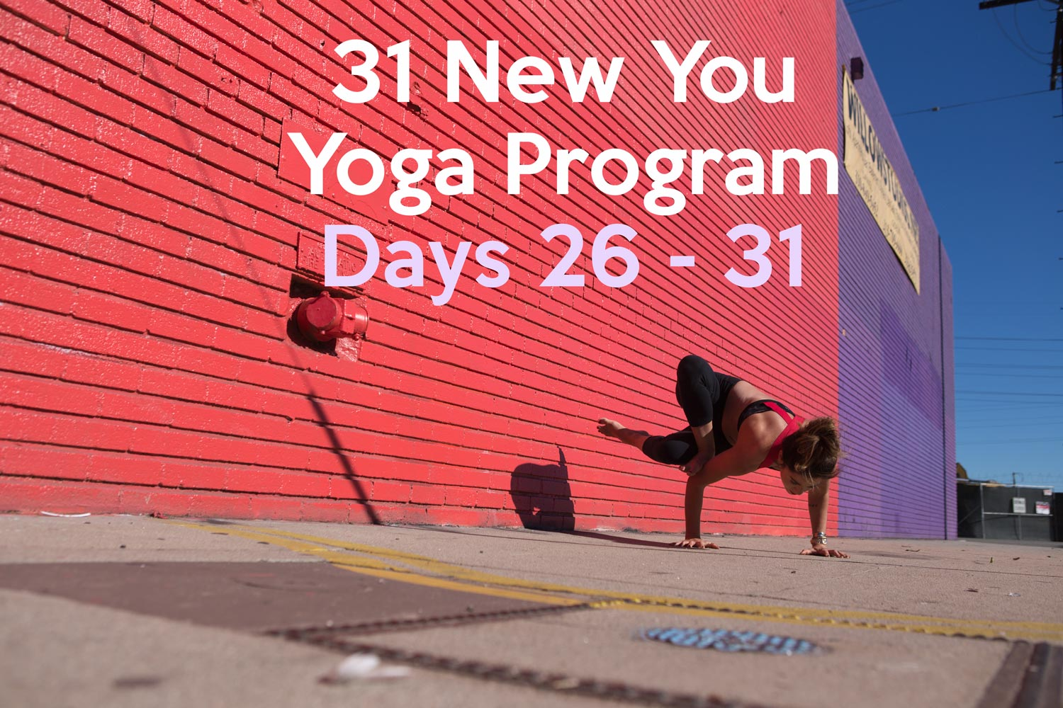 Pin it - Days 26 - 31 of the New You Yoga Program  Wearing:  alo yoga bra ,  lululemon leggings