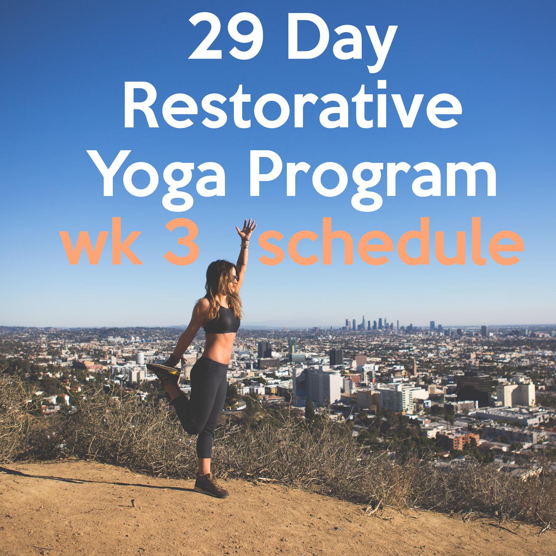 Restorative Yoga Schedule