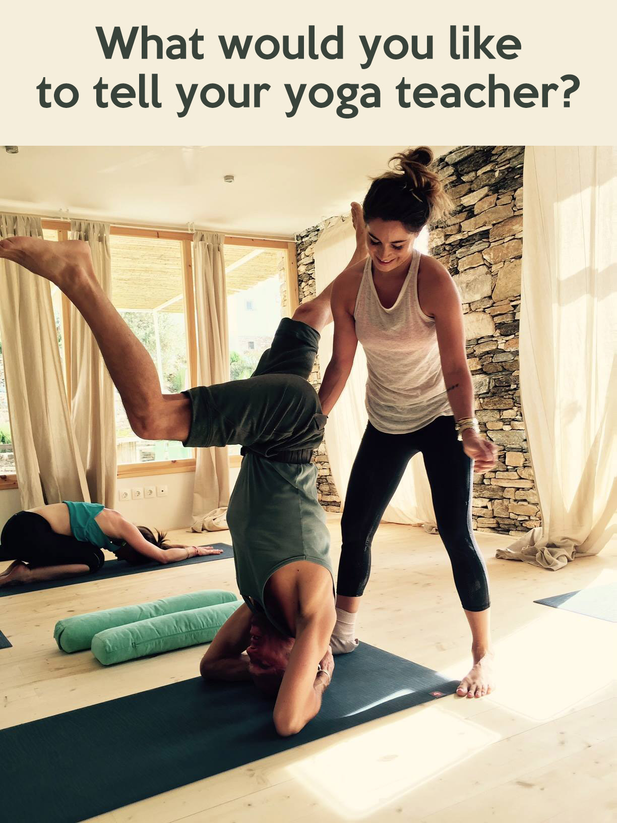 Pin it - what would you like to tell your yoga teacher?