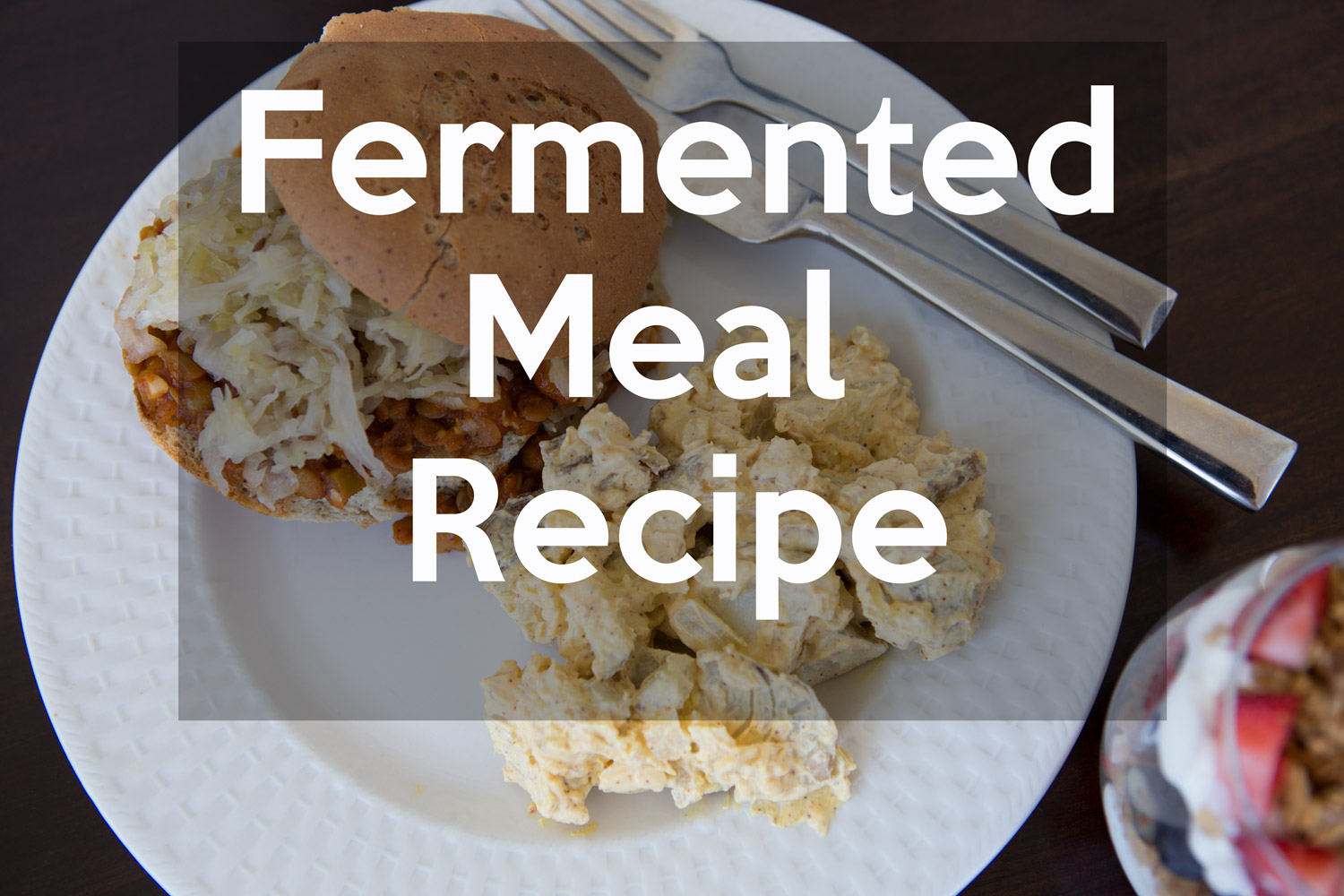 Pin now, make later! Healthy fermented meal