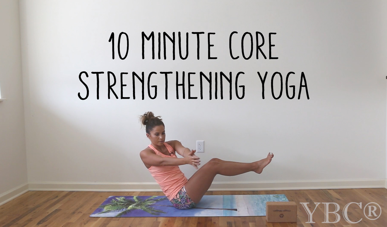 Pin now, practice later - 10 minute core strengthening yoga video  Wearing:  Sweaty Betty top  and  high waist shorts .