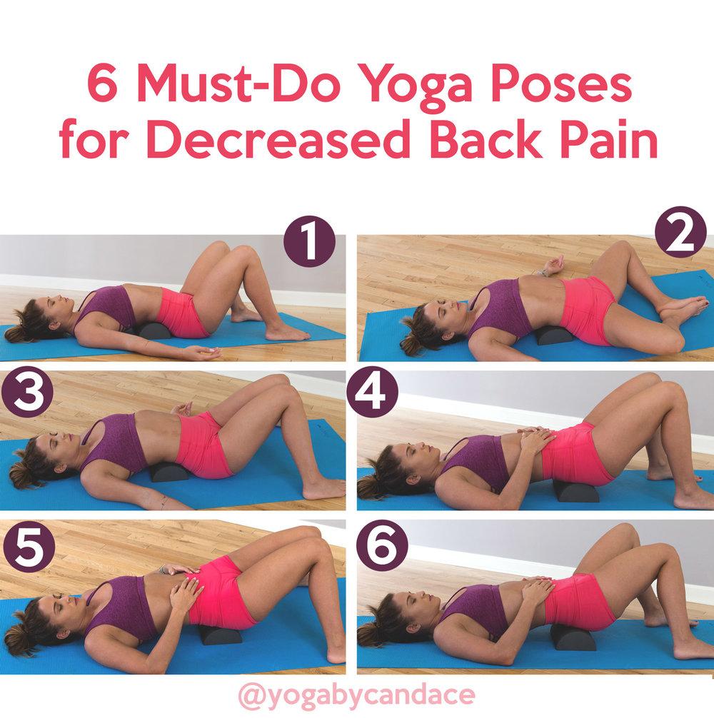 20 Must Do Yoga Poses for Decreased Back Pain — YOGABYCANDACE