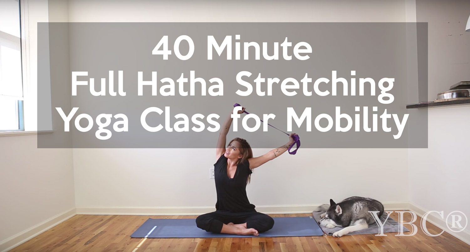 40 Minute Full Hatha Stretching Yoga Class for Mobility
