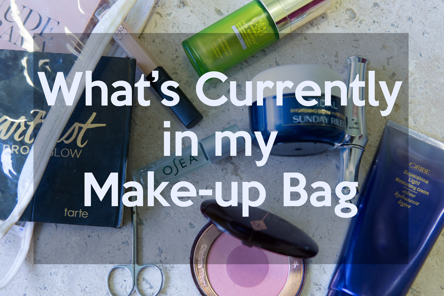 Currently in my make-up bag