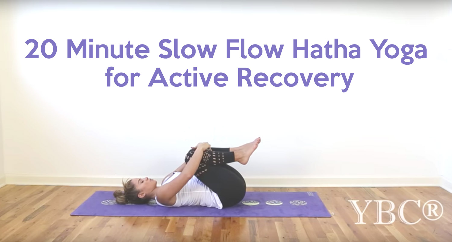 20 Minute Slow Hatha Yoga for Active Recovery