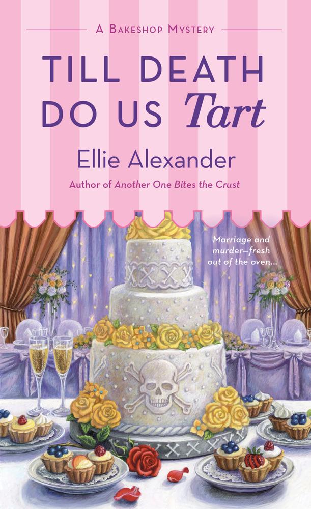 Till Death Do Us Tart, by Ellie Alexander