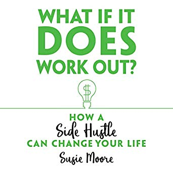 What if It Does Work Out, by Susie Moore