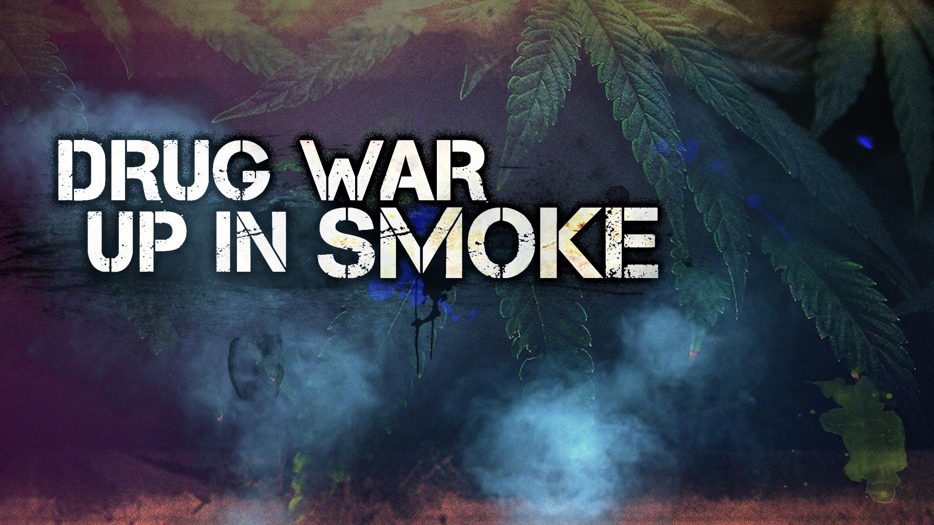 DRUG WAR UP IN SMOKE.png