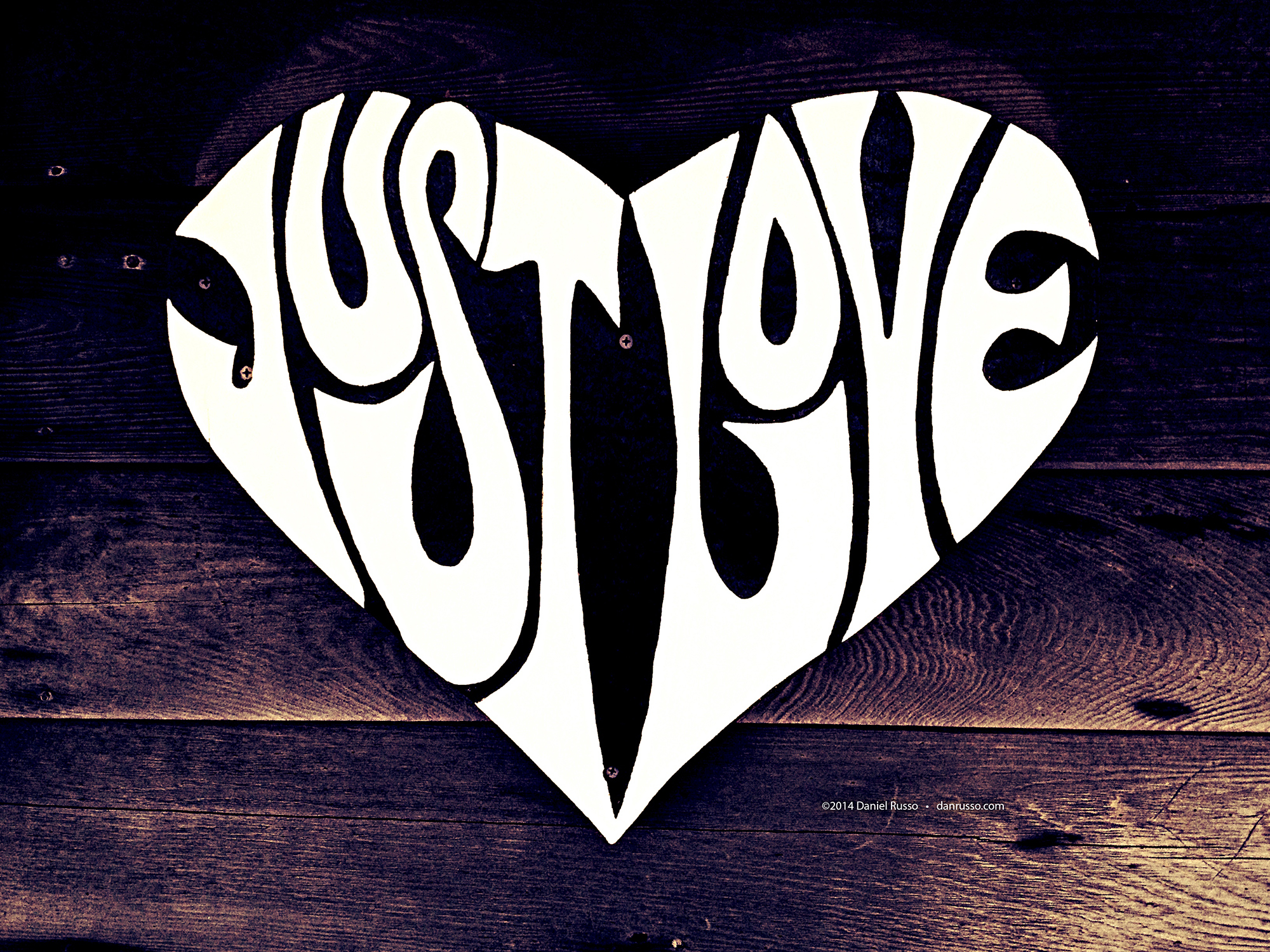 Just Love on Wood