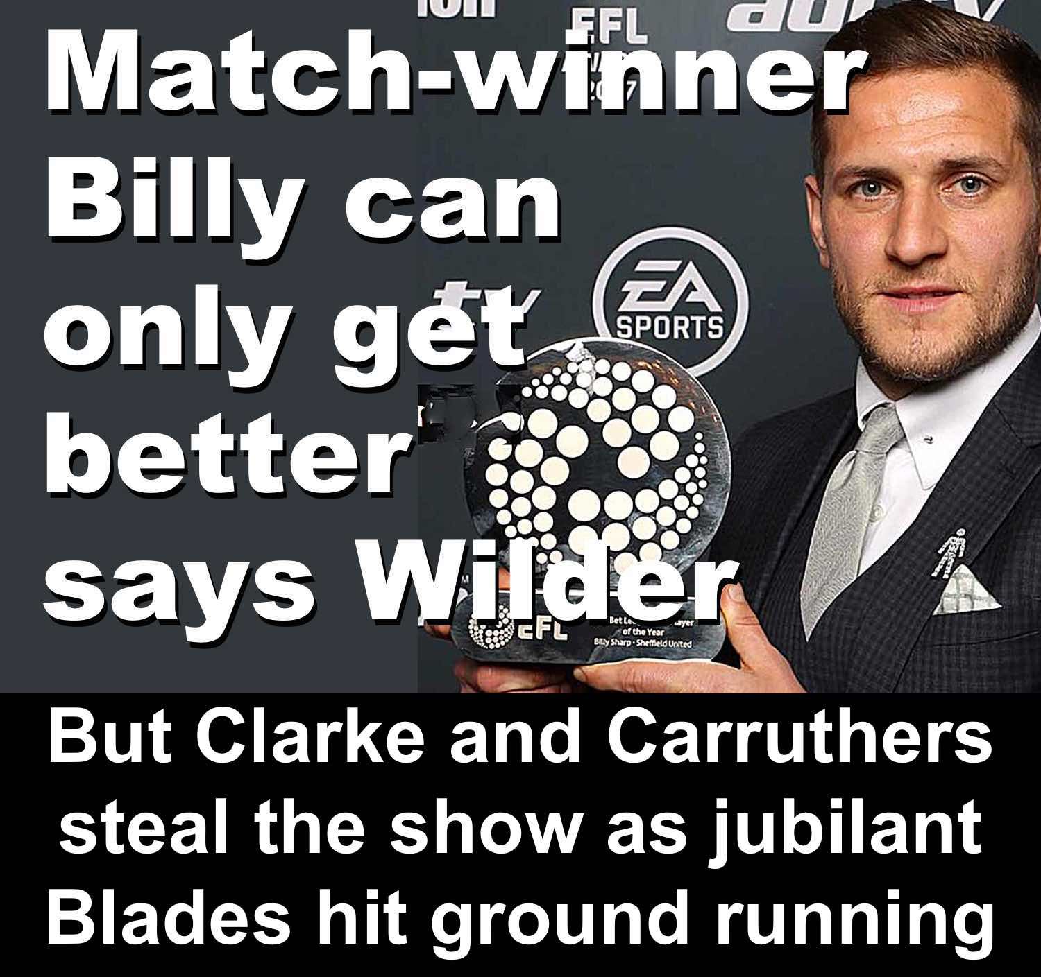 Championship match-winner Billy Sharp can only get better for Blades says boss Chris Wilder