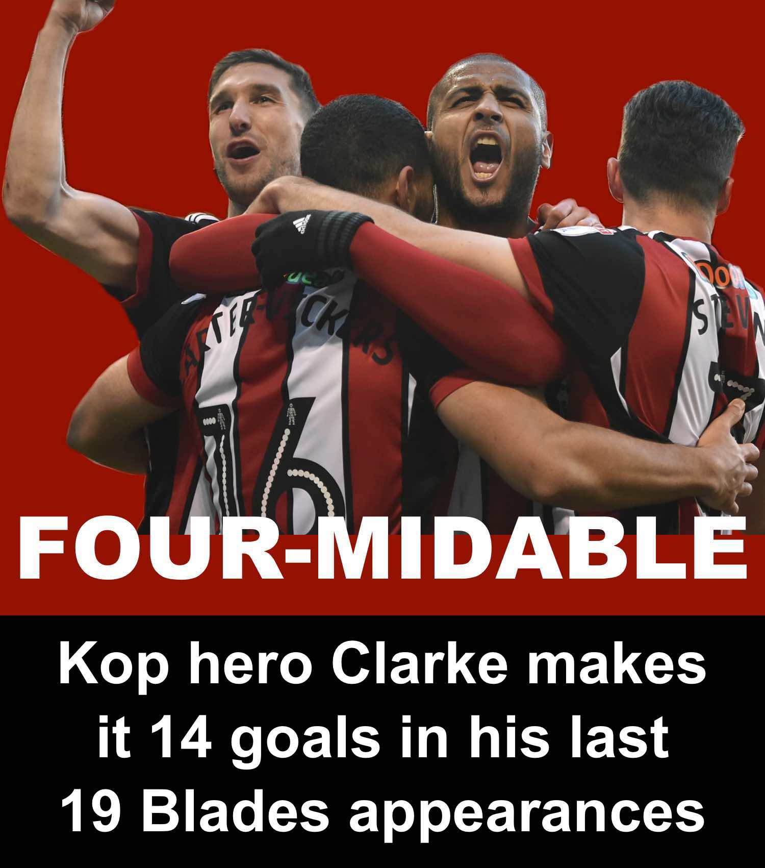 Sheffield United's Leon Clarke is four-midable after making it 14 goals in last 19 Blades appearances