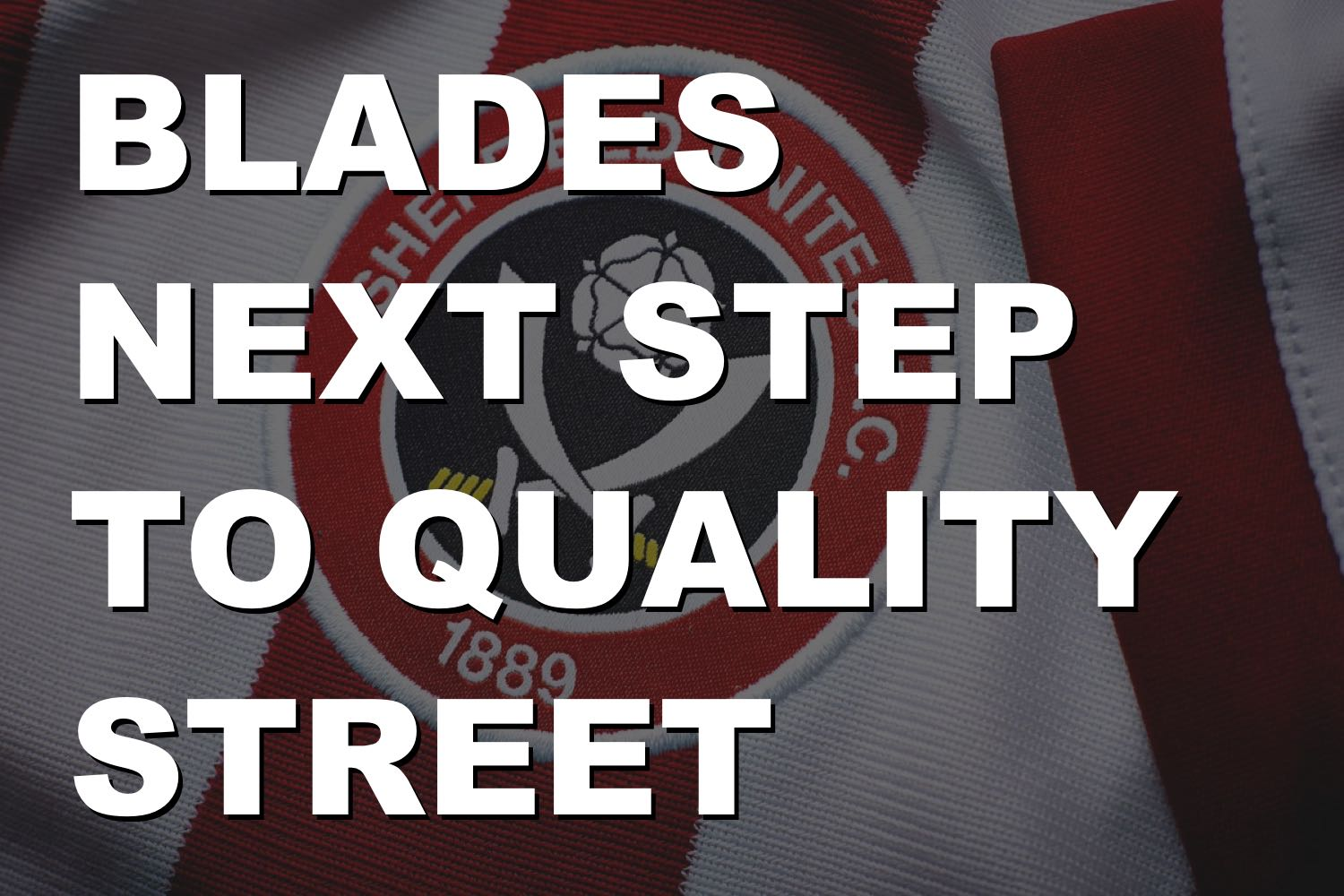 Sheffield United need to take a walk down Quality Street in January to keep promotion dream up and running