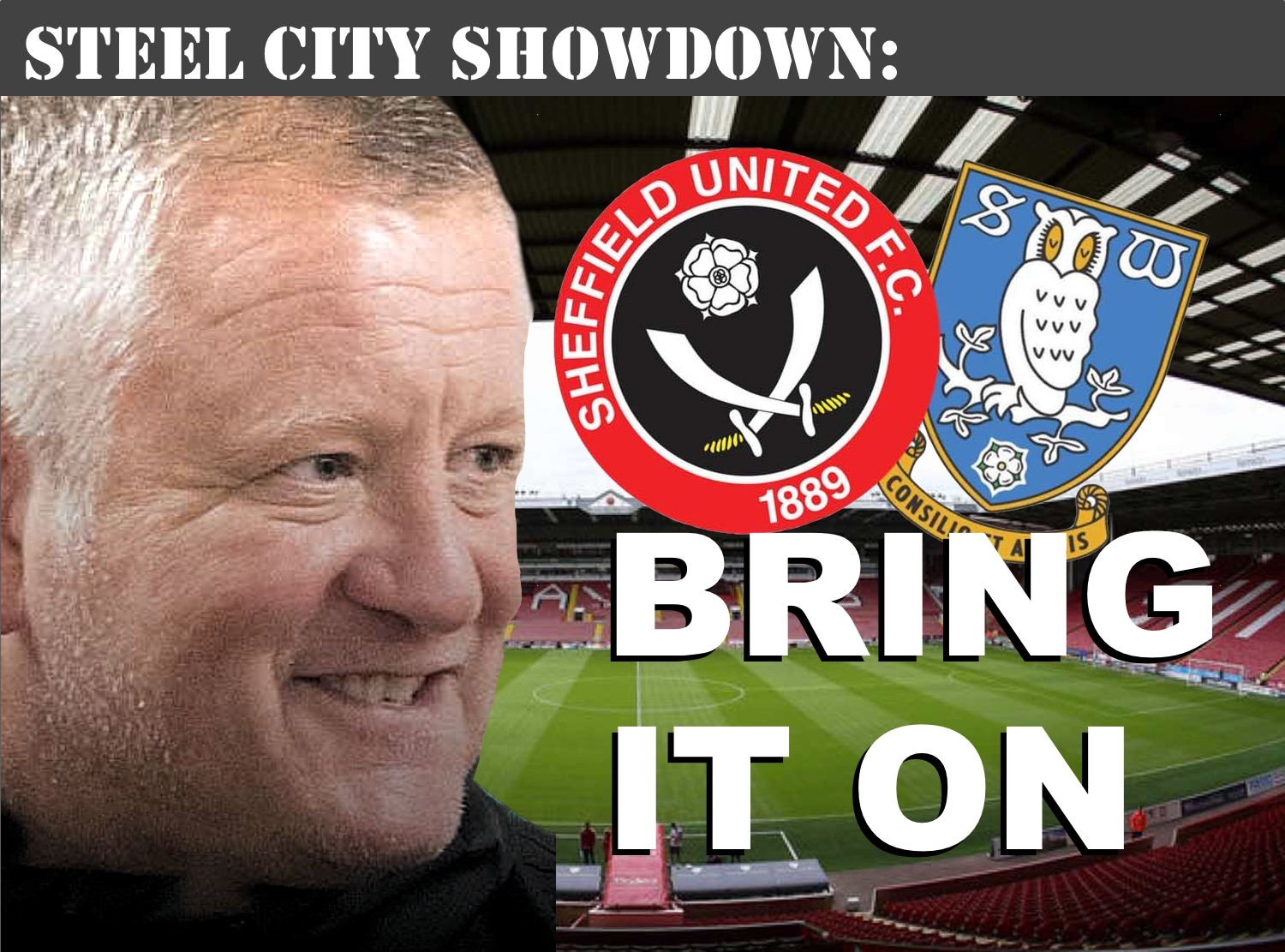 Bring it on: Blades boss Chris Wilder ready to tackle Sheffield Wednesday at Bramall Lane
