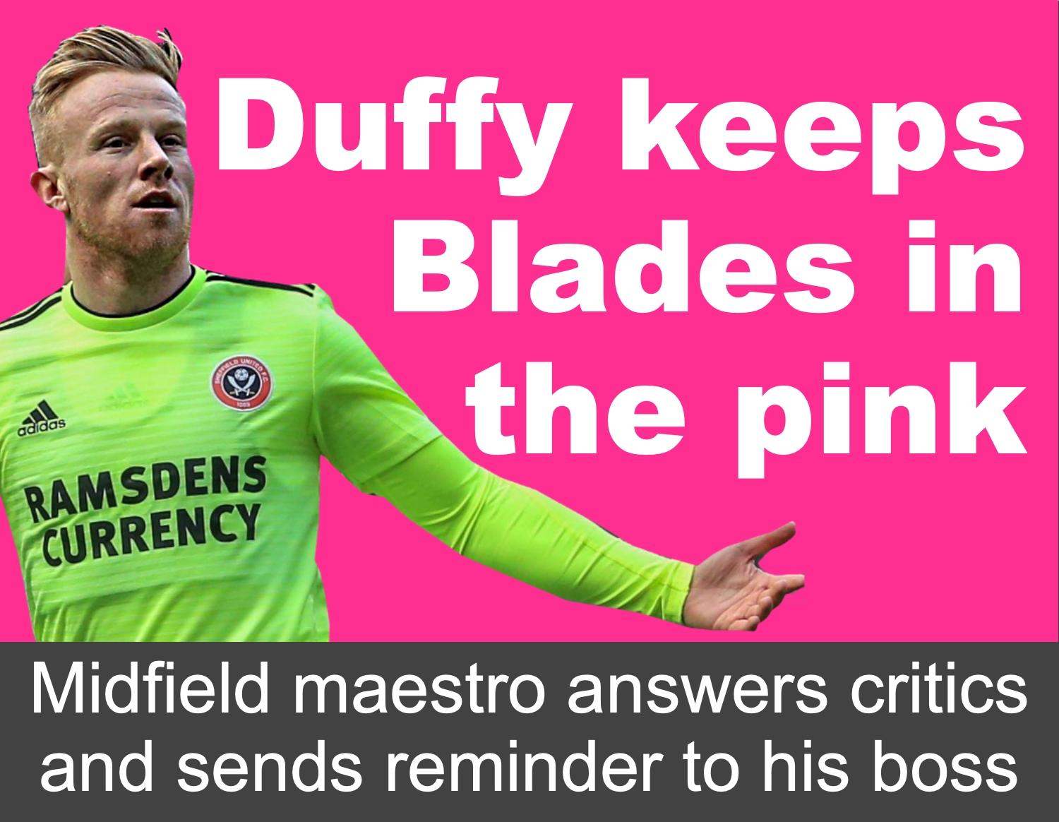 Sheffield United's Mark Duffy remains key to Blades promotion hopes as he answers critics and sends reminder to Bramall Lane boss Chris Wilder