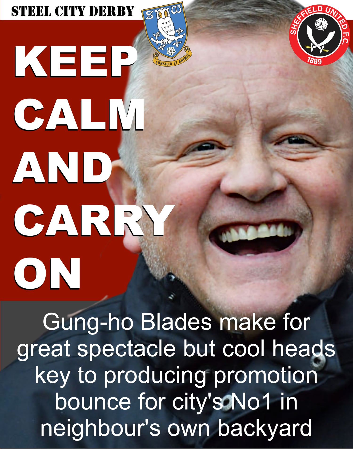 Steel City Derby: Sheffield United so superior to neighbours Sheffield Wednesday but need to keep cool heads to get promotion bounce at Hillsborough