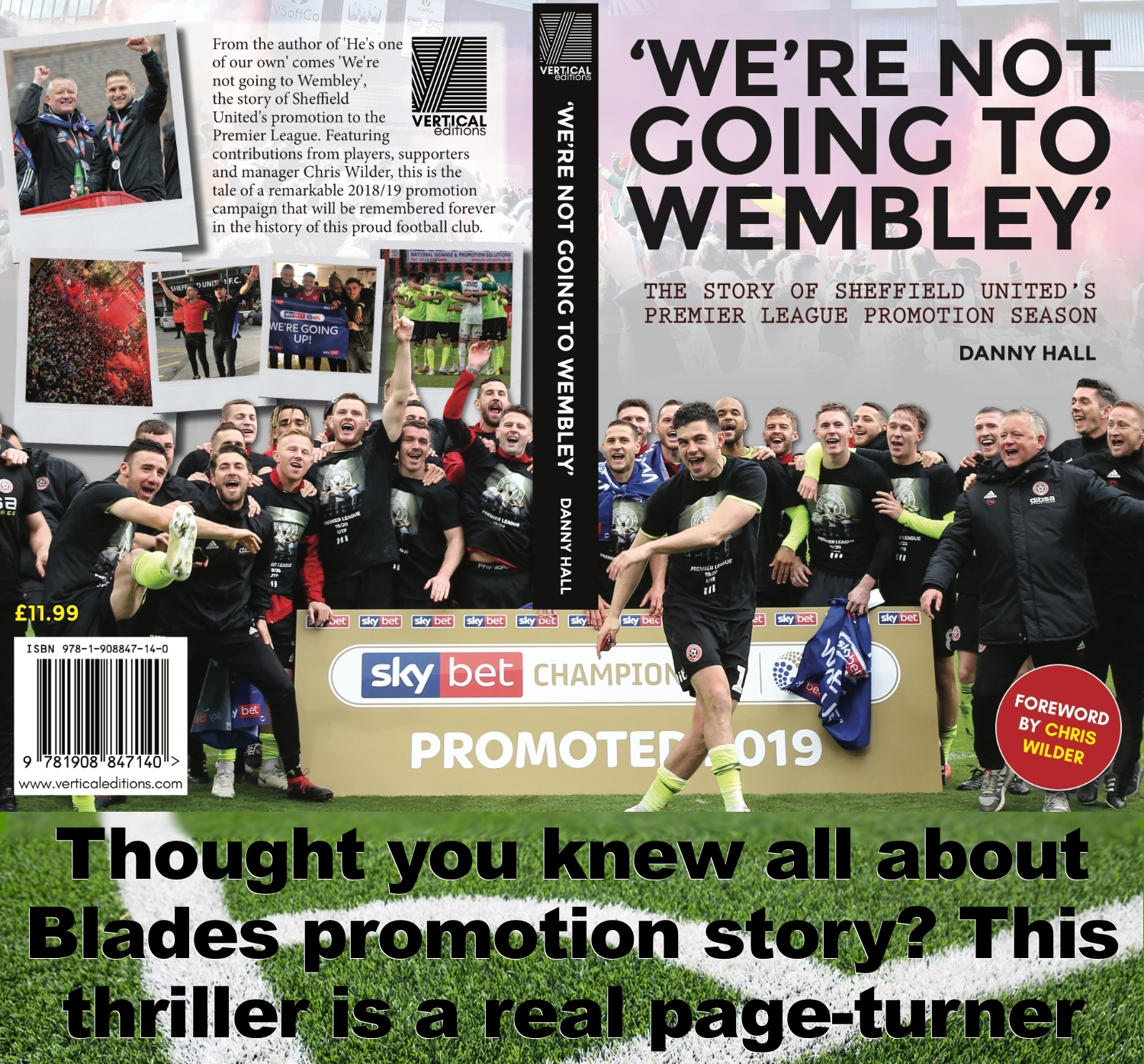 We're not going to Wembley, a page-turning thriller to surprise and entertain Sheffield United fans