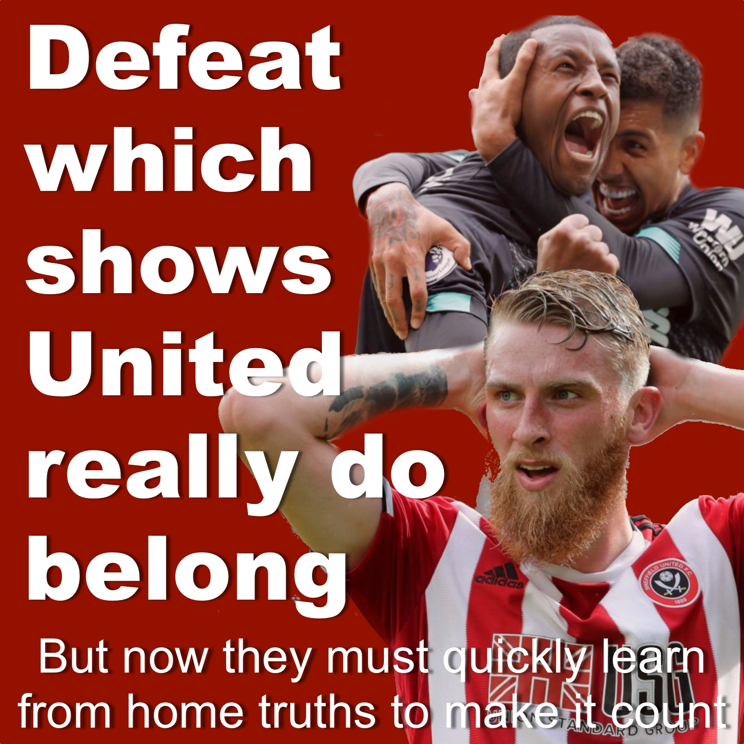 Defeat that shows Sheffield United belong in Premier League