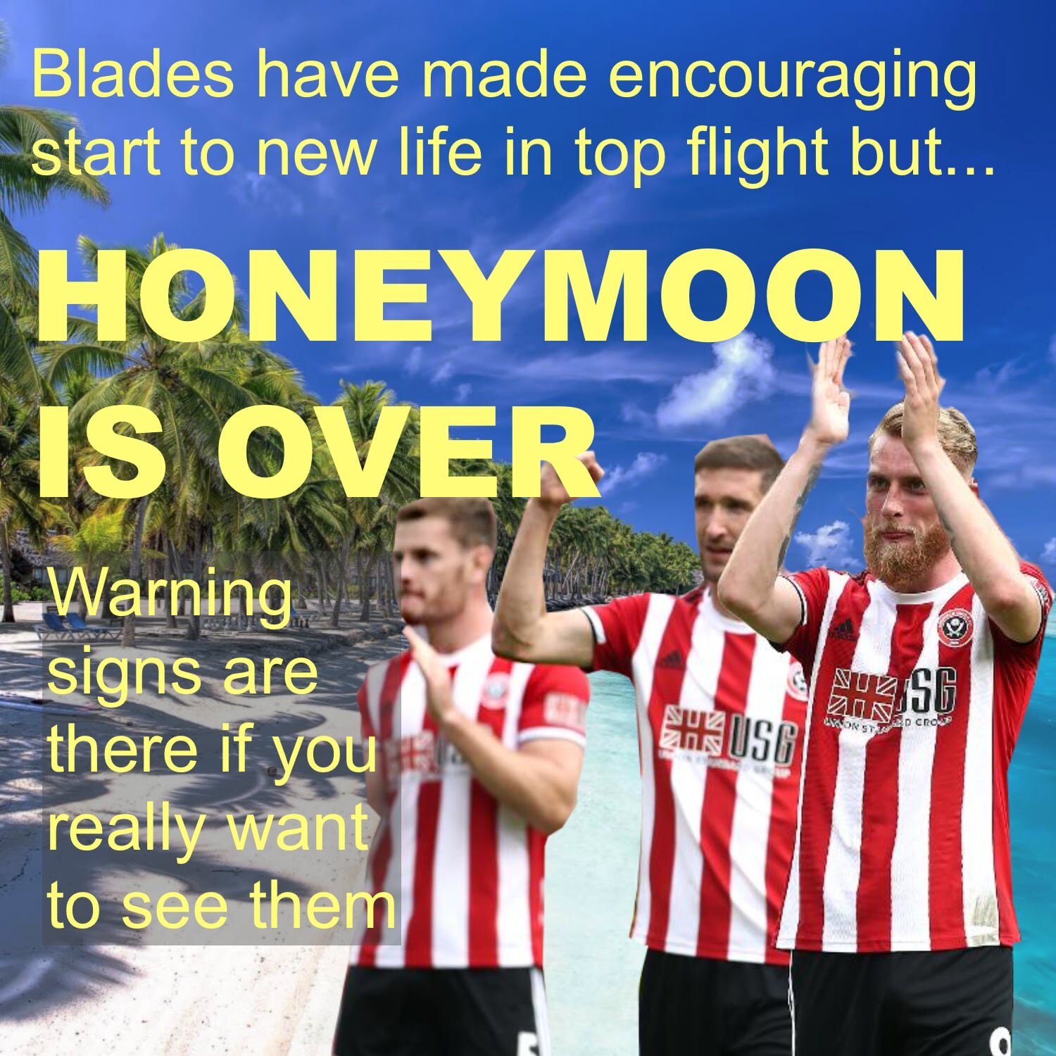 Blades Premier League honeymoon is over now real work begins for Blades at Bramall Lane