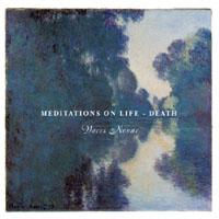 Meditations on Life~Death