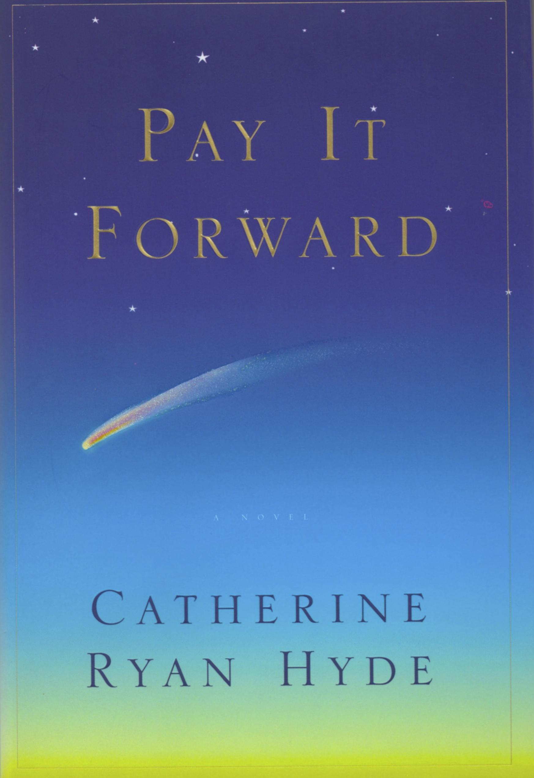 Pay It Forward — Catherine Ryan Hyde