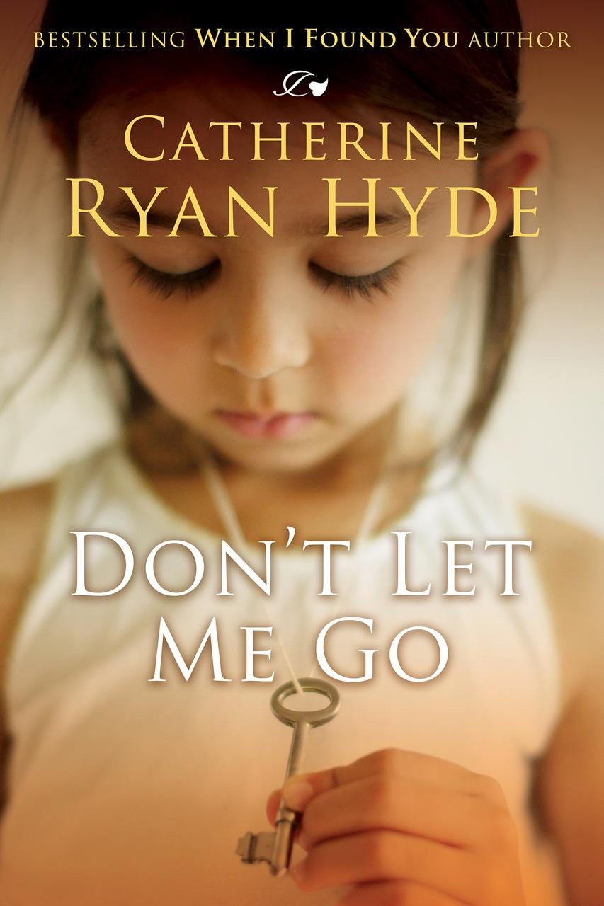 1172 Ryan Hyde_ebook_DON'T LET ME GO_2014_S.jpg