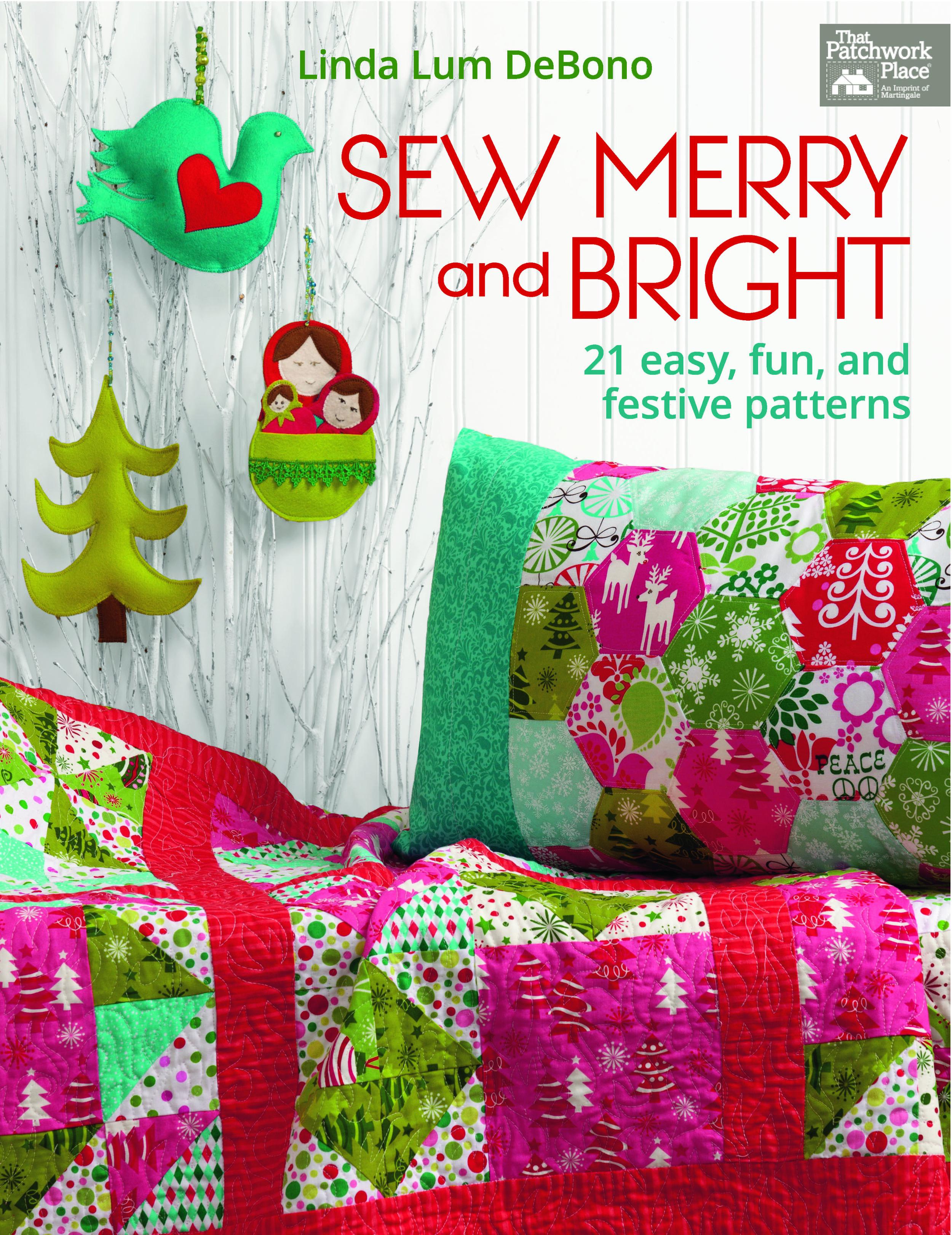 Sew Merry and Bright  by Linda Lum DeBono