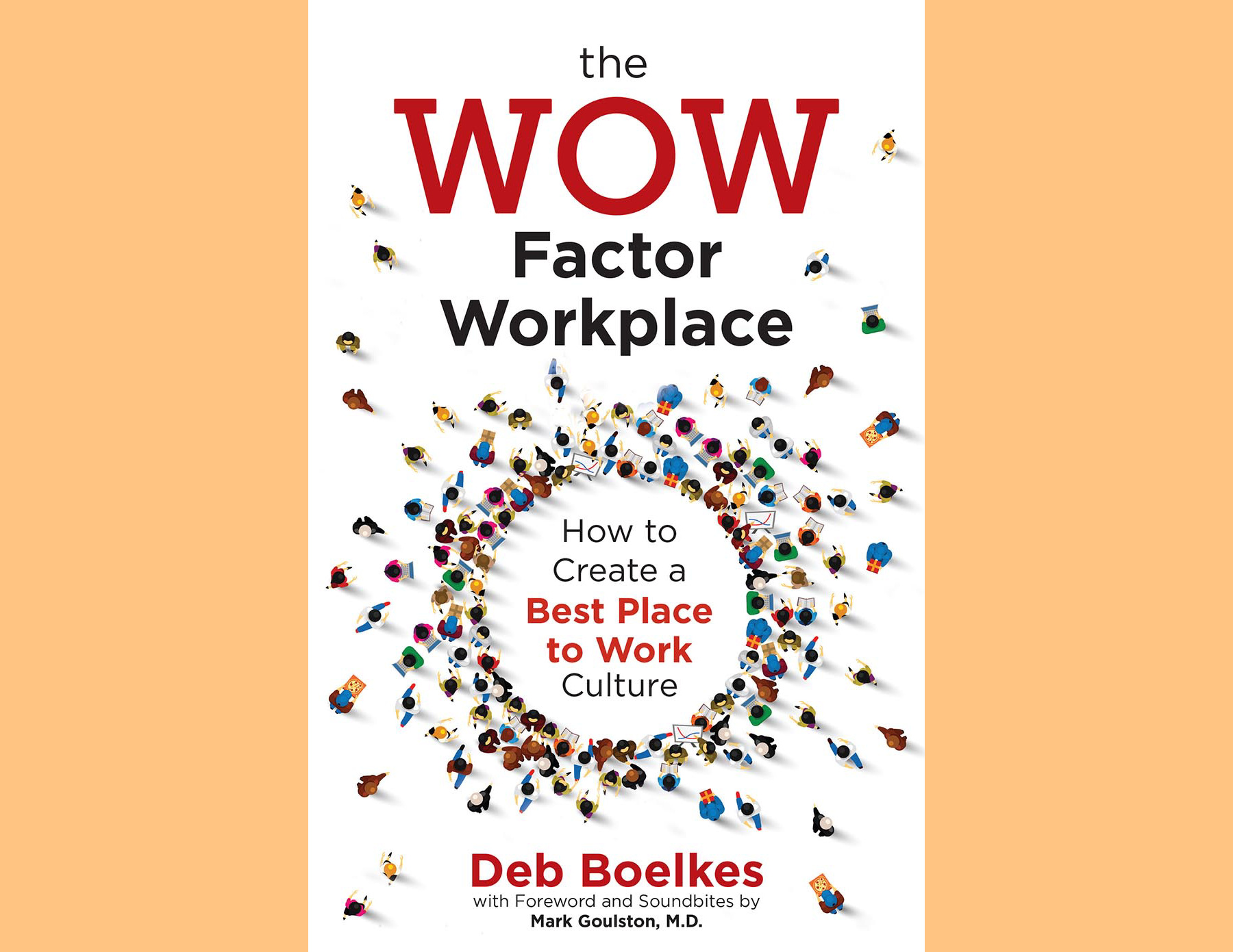 """Deb's latest book - Discover how to catapult your career and create a """"Best Place to Work"""" culture right where you are."""
