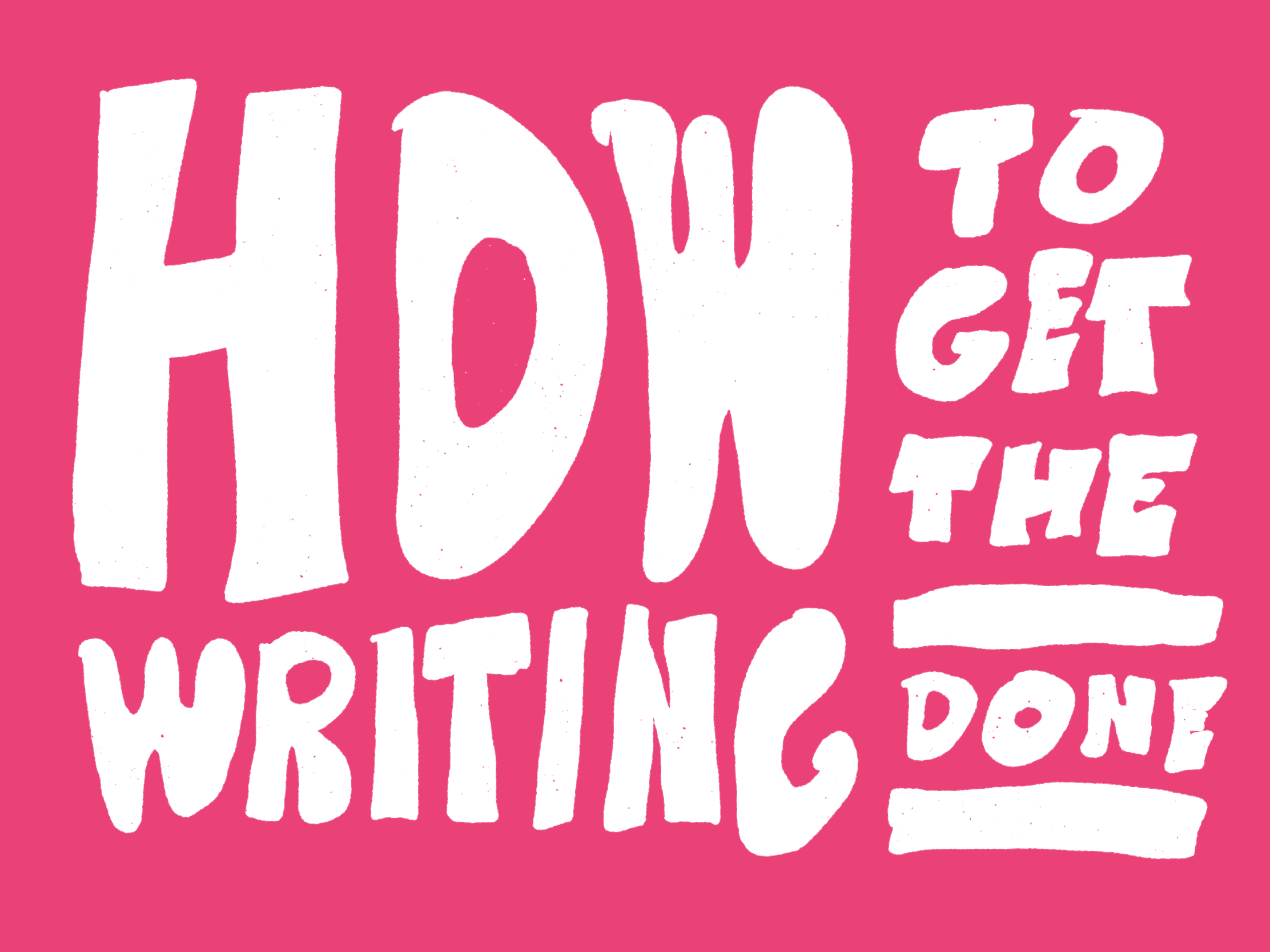 How to Get the Writing Done Images.001.png