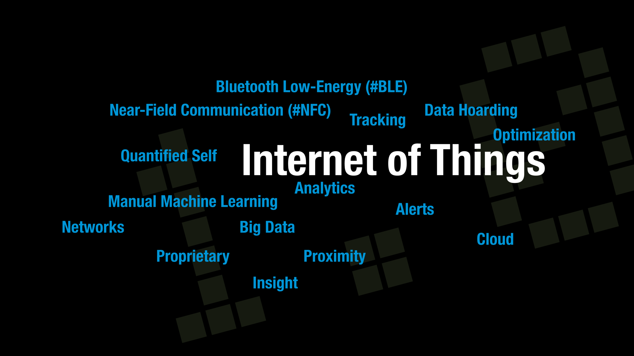 The Internet of Things is affected by many of the key technology platform terms of today: the cloud, big data, and especially proximity-based tools like near-field communication (NFC) and Bluetooth™ Low Energy (BLE).