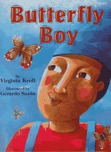 butterfly boy by virginia kroll.jpg