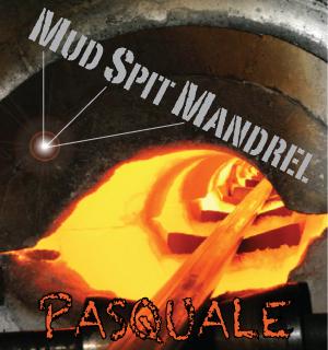 Mud-Spit-Mandrel-cover.jpg