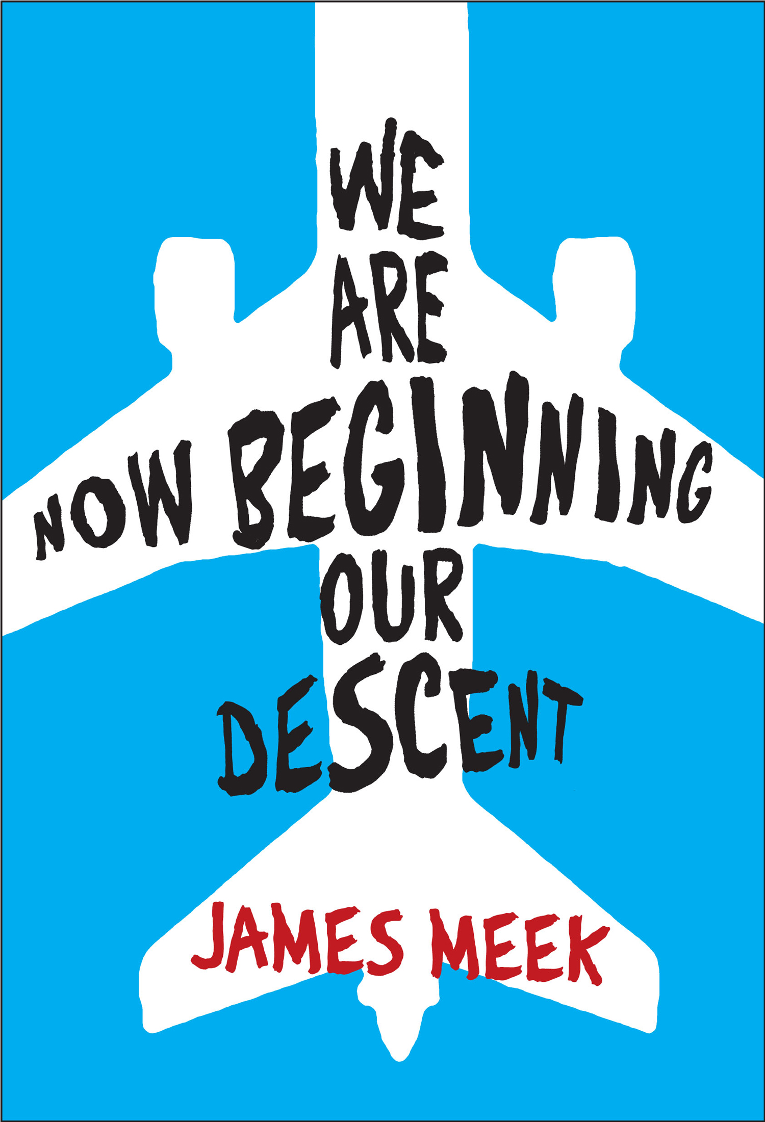 WE-ARE-NOW-BEGINNING-OUR-DESCENT-comp2-ss6.jpg