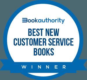Winner, Top 10 Best New Customer Service Books for 2019