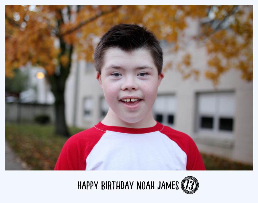 noah's 13th birthday
