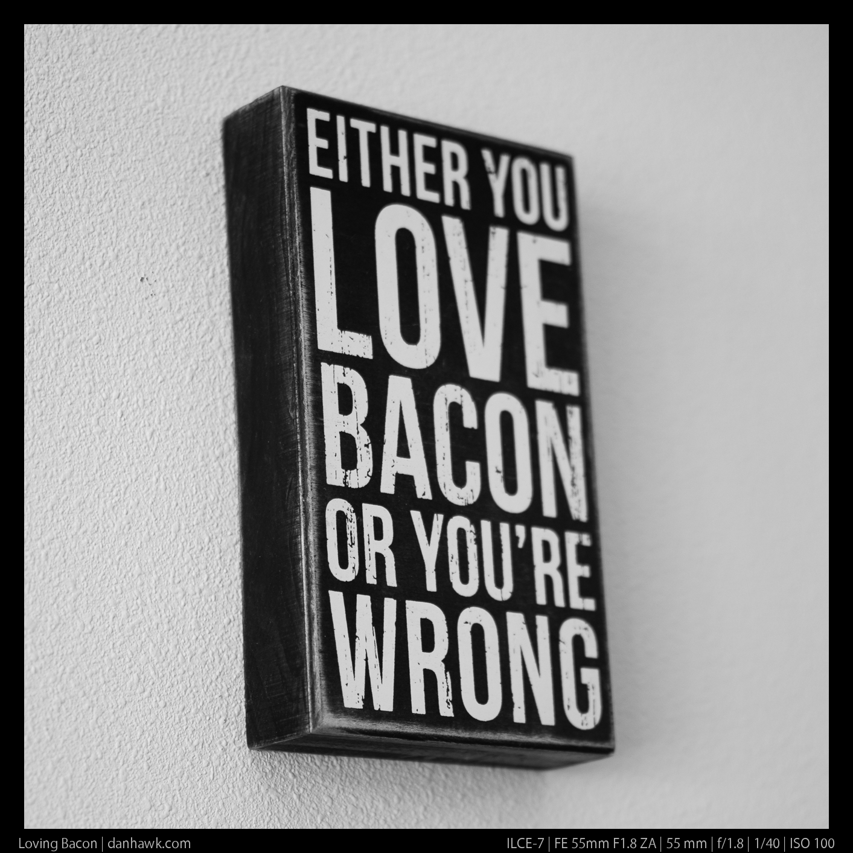 Loving Bacon