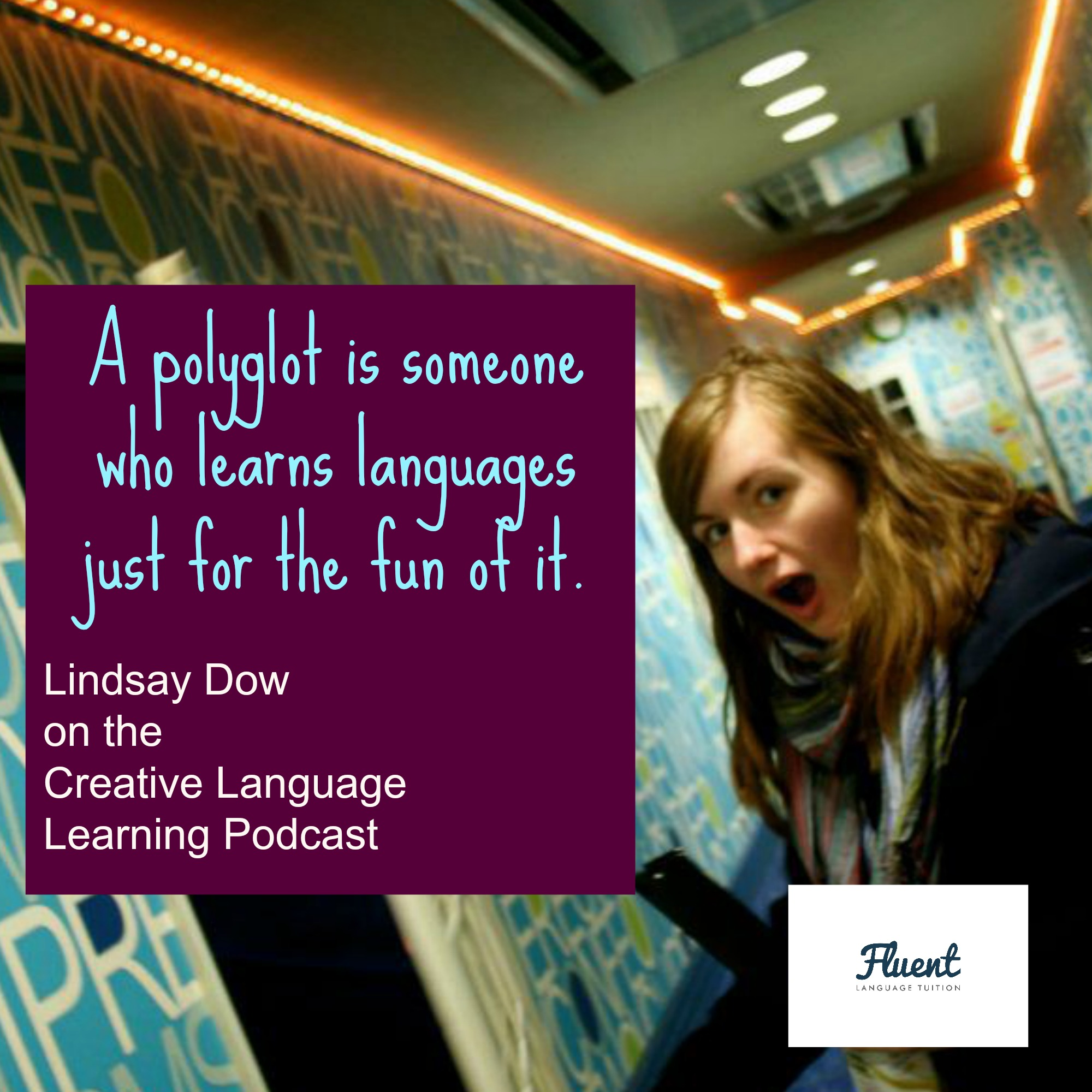 creative language learning podcast 18