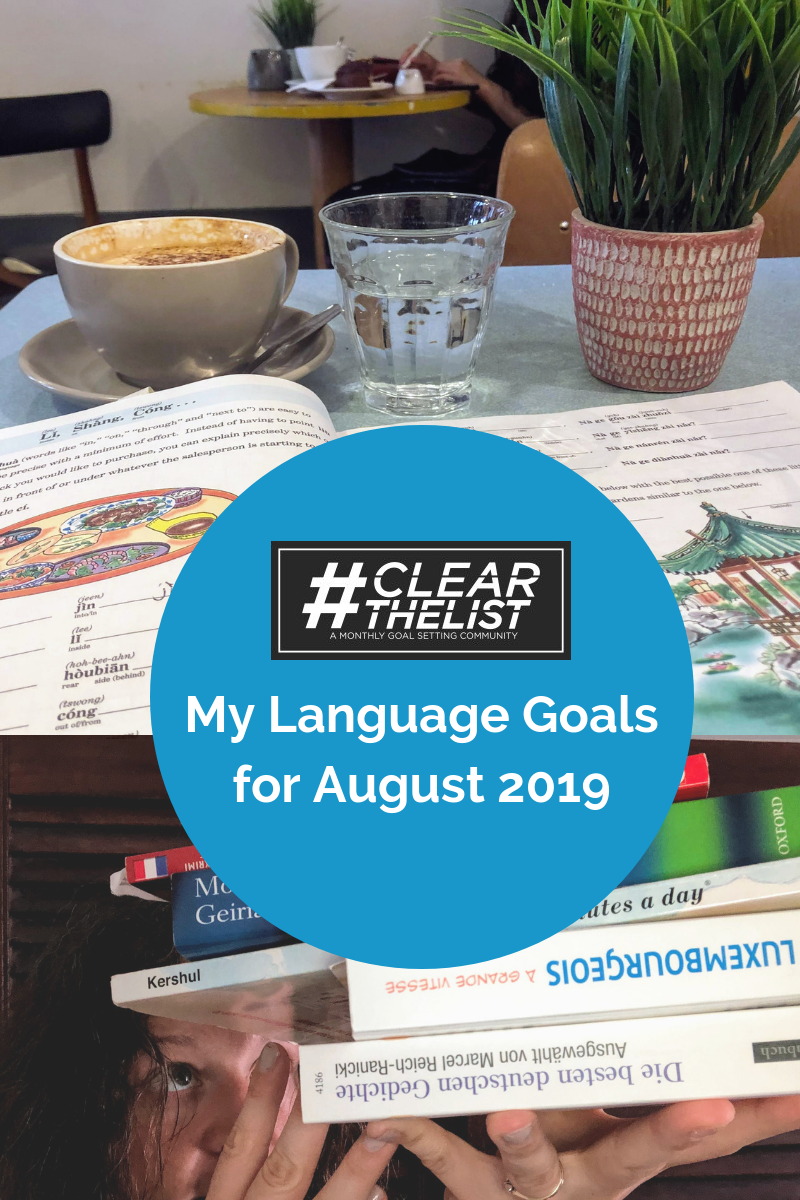 #clearthelist August 2019: How I  Keep Motivation for Learning Languages