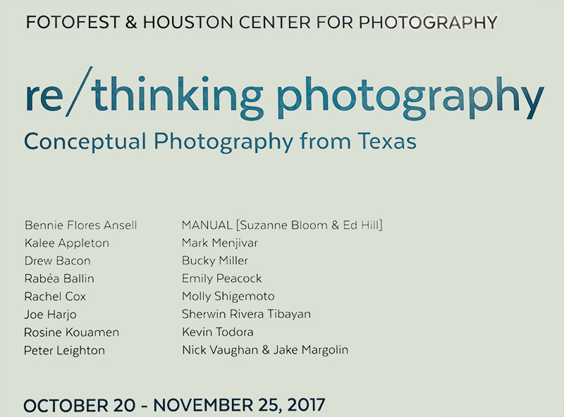 """2017 """"re/thinking photography"""" in Houston, TX"""