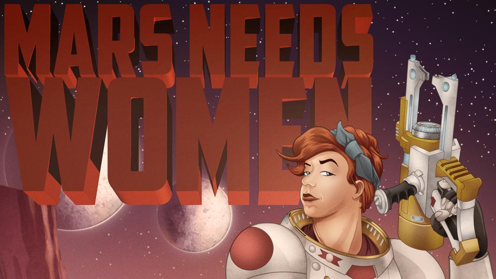 Mars Needs Women BlogPost