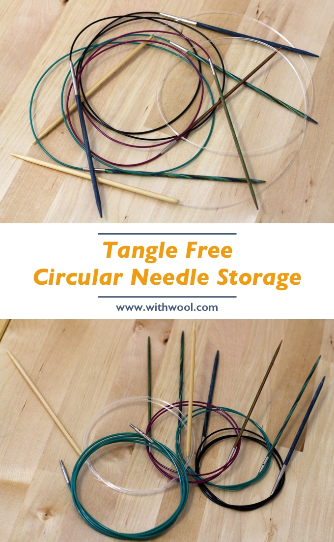 Learn how to wrap circular knitting needles and cables to keep them neat, tidy, and tangle free. | withwool.com