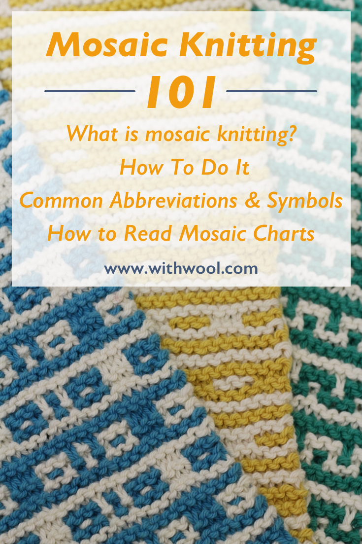 Mosaic-Knitting-101