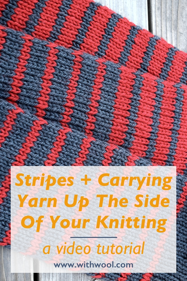 Learn how to work stripes and carry yarn up the side of your knitting with this video tutorial. | withwool.com