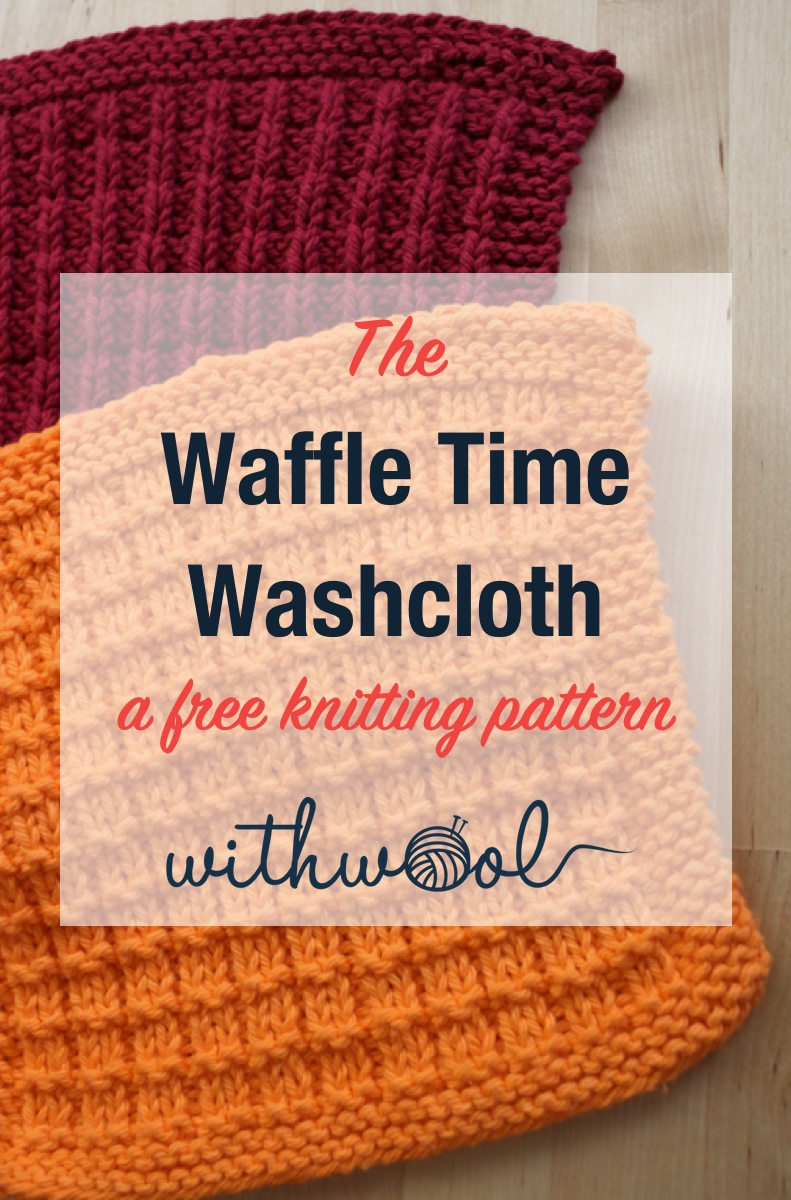 The Waffle Time Washcloth is a free #knitting pattern that makes a wonderfully cushy washcloth. | withwool.com