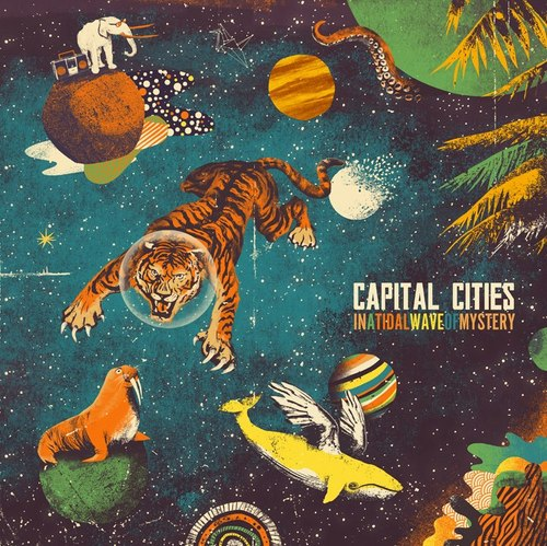 Capital Cities - A Tidal Wave Of Mystery.jpg