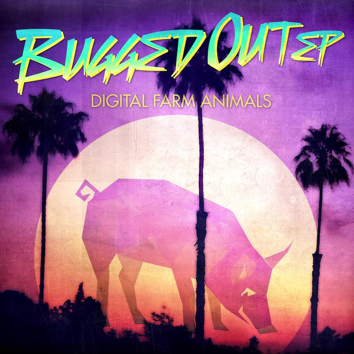 Digital Farm Animals - Bugged Out EP.jpg